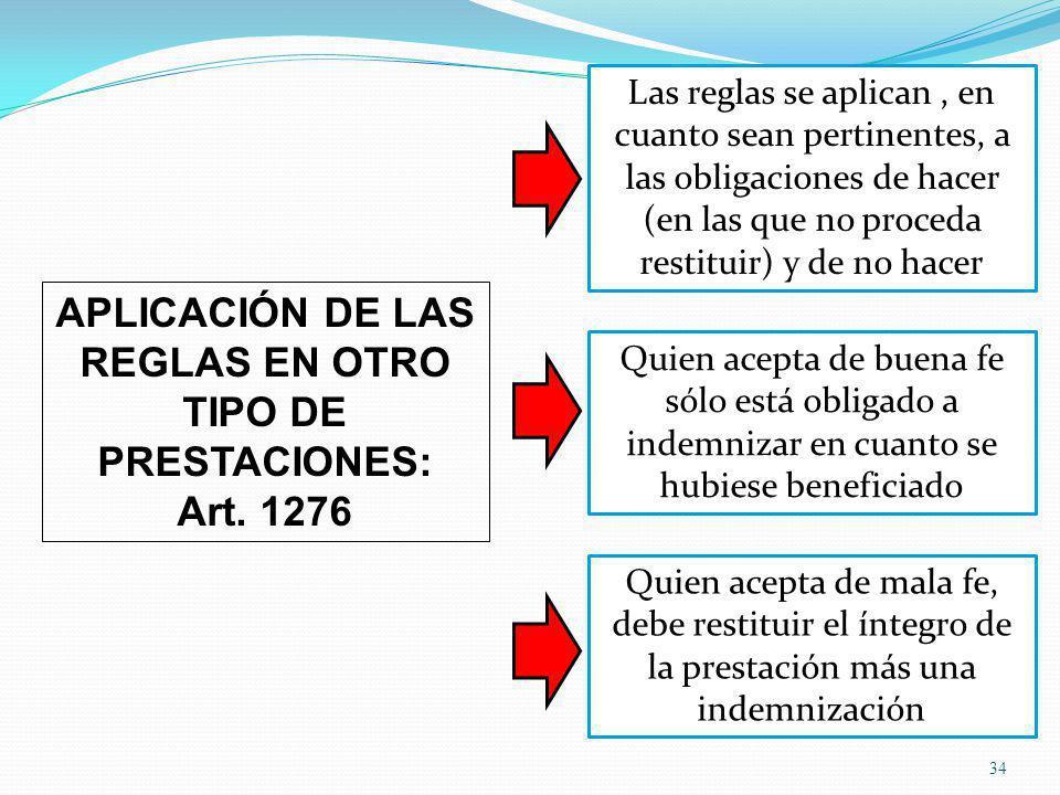 34 APLICACIÓN DE LAS REGLAS EN OTRO TIPO DE PRESTACIONES: Art.