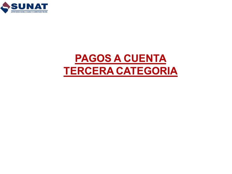 PAGOS A CUENTA TERCERA CATEGORIA