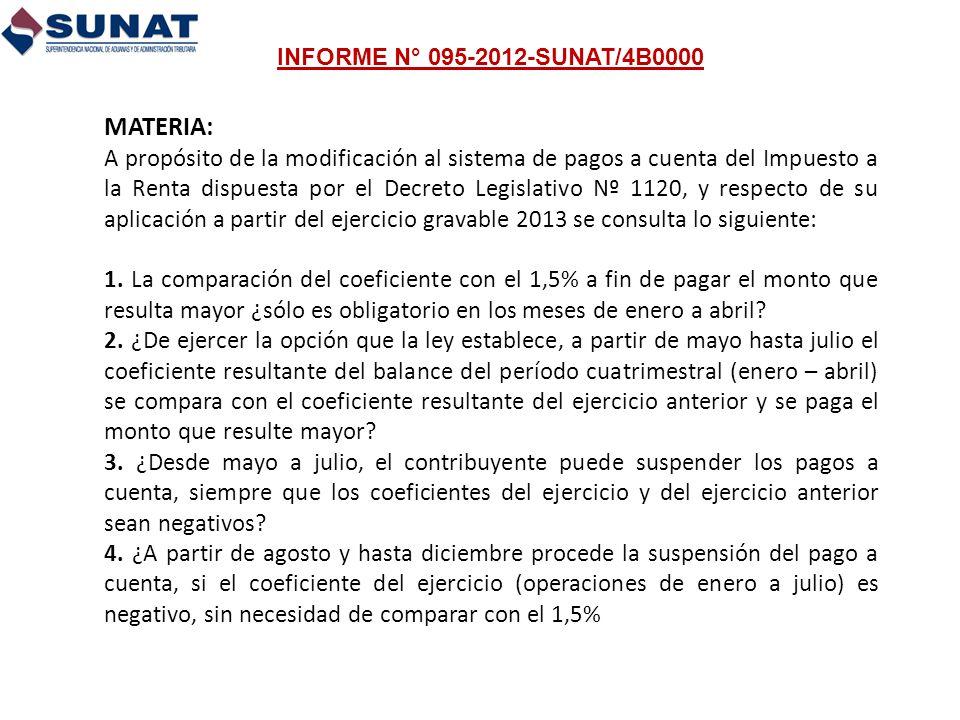 MATERIA: A propósito de la modificación al sistema de pagos a cuenta del Impuesto a la Renta dispuesta por el Decreto Legislativo Nº 1120, y respecto