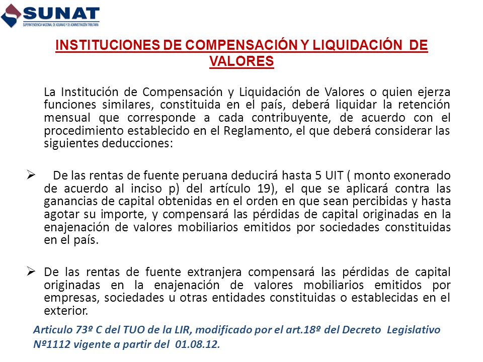 INSTITUCIONES DE COMPENSACIÓN Y LIQUIDACIÓN DE VALORES La Institución de Compensación y Liquidación de Valores o quien ejerza funciones similares, con