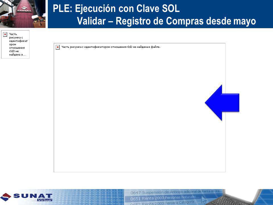 PLE: Ejecución con Clave SOL Validar – Registro de Compras desde mayo