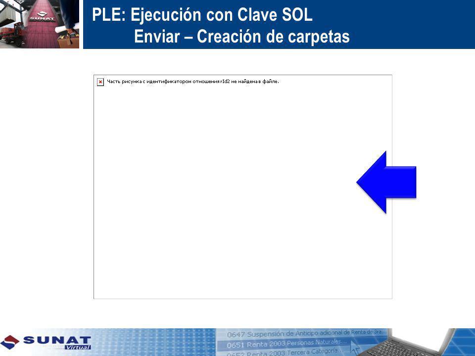 PLE: Ejecución con Clave SOL Enviar – Creación de carpetas