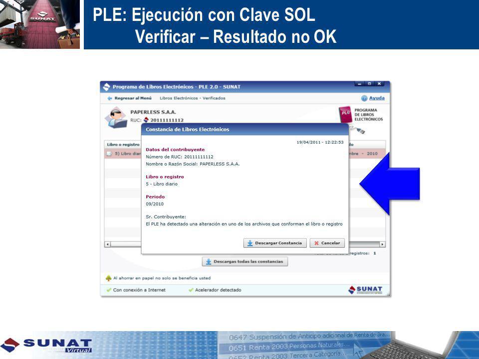 PLE: Ejecución con Clave SOL Verificar – Resultado no OK
