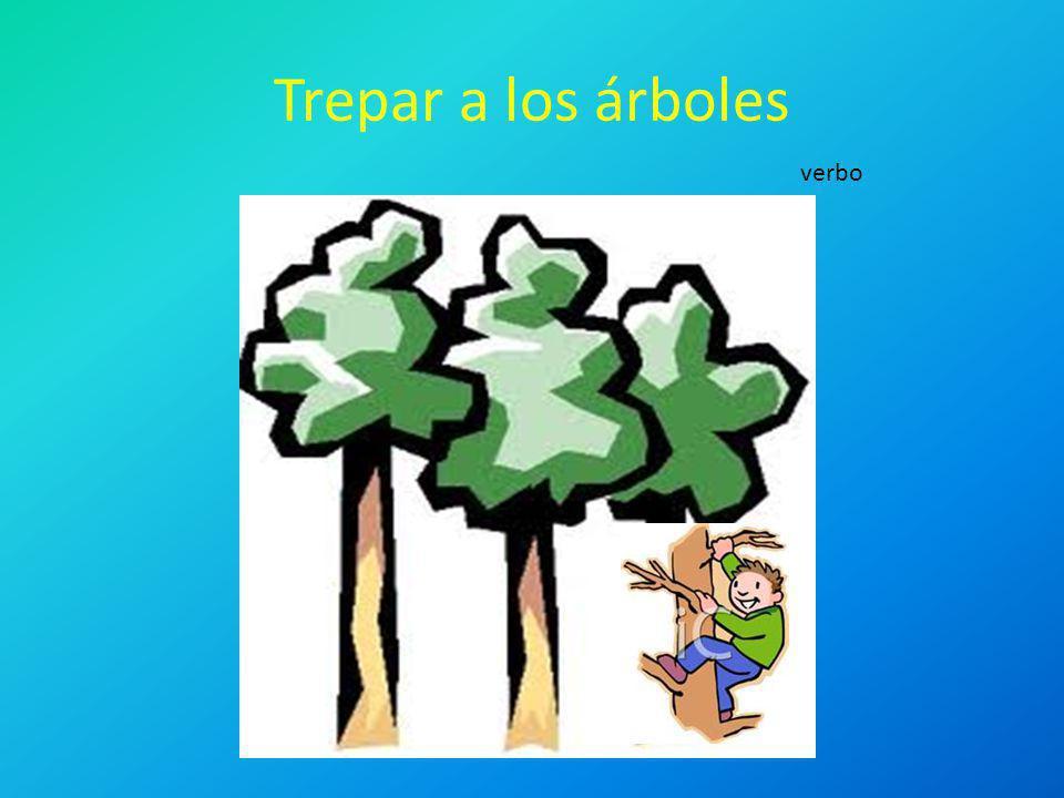 Trepar a los árboles verbo