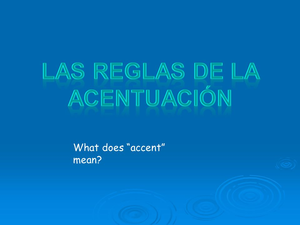What does accent mean?