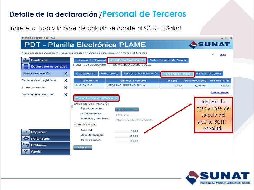 Ingrese la tasa y la base de cálculo se aporte al SCTR –EsSalud.