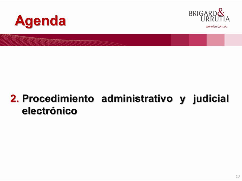 10 Agenda 2.Procedimiento administrativo y judicial electrónico