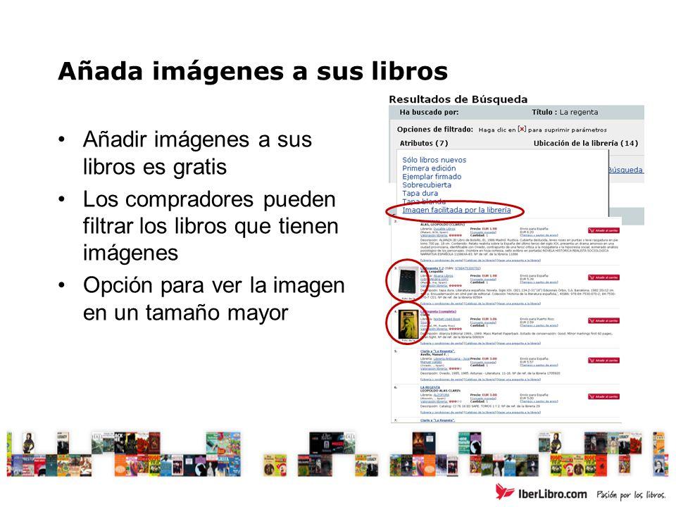 Añada imágenes a sus libros Añadir imágenes a sus libros es gratis Los compradores pueden filtrar los libros que tienen imágenes Opción para ver la im