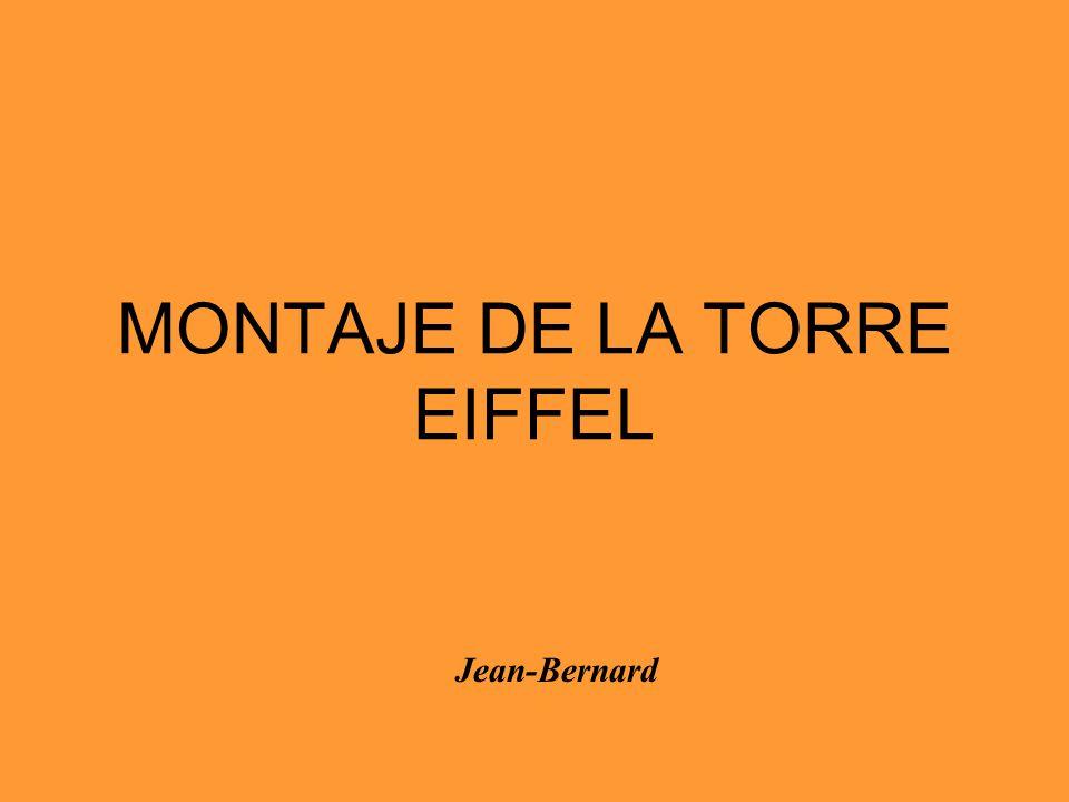 MONTAJE DE LA TORRE EIFFEL Jean-Bernard