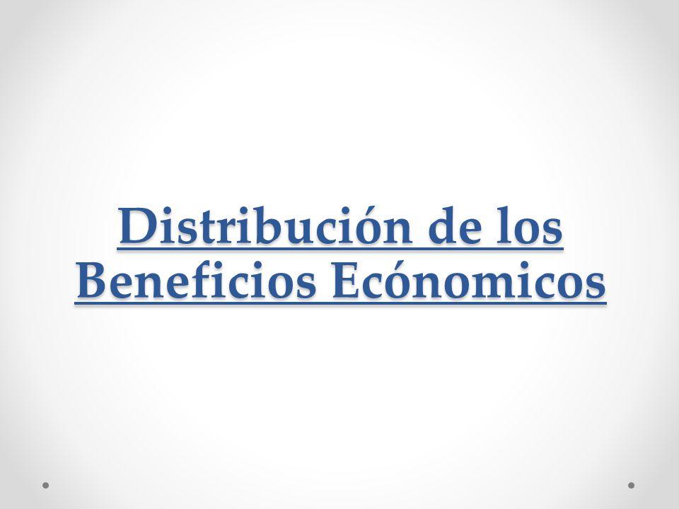 Distribución de los Beneficios Ecónomicos