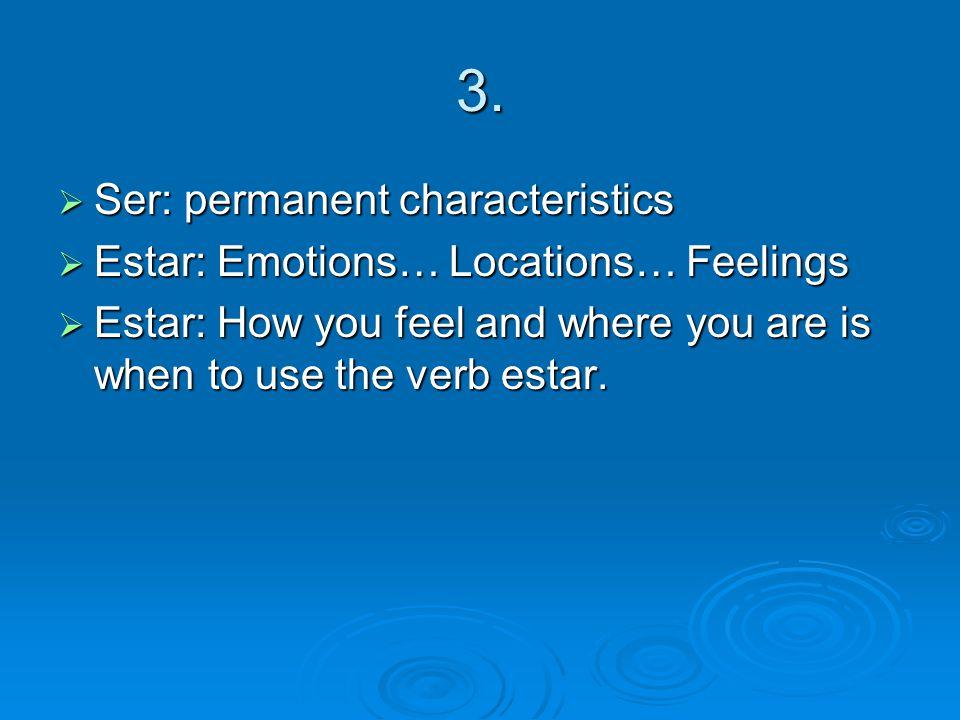 4. sentirse Me siento Nos sentimos Te sientes --- Se siente Se sienten