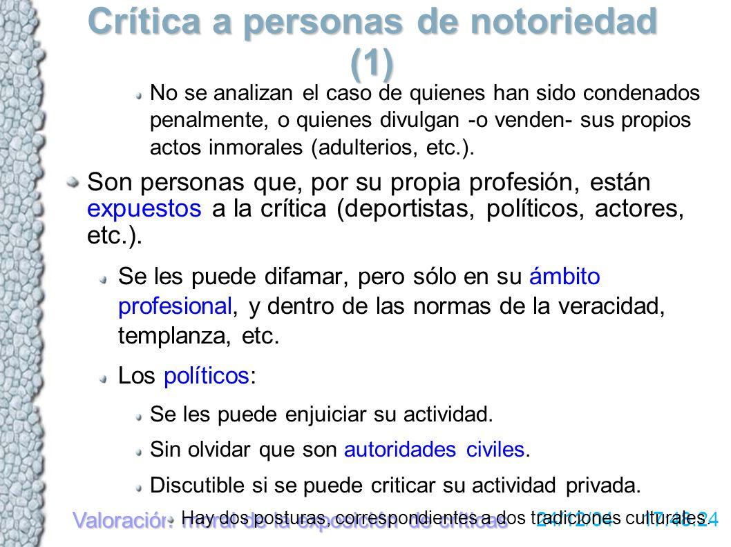 Valoración moral de la exposición de críticas 24/12/04 17:48:24 Críticas a la propia empresa (1) Se excluye la crítica entre empleados, centrándose en la crítica ante terceras personas.