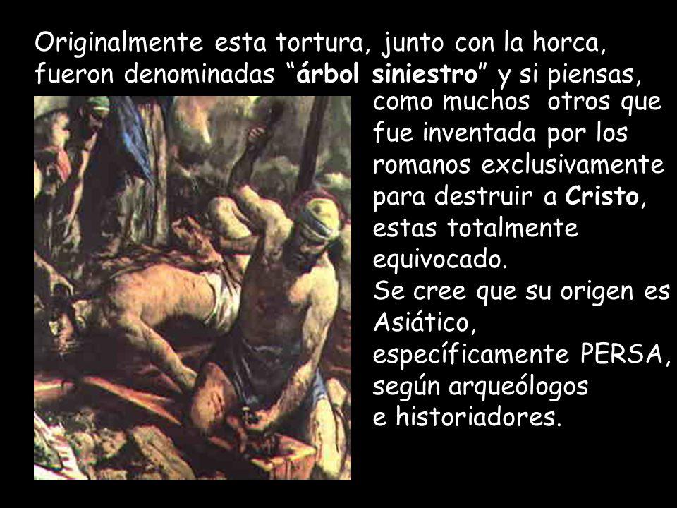 La muerte por Crucifixión era reservada para los criminales más sucios, crueles y despiadados.