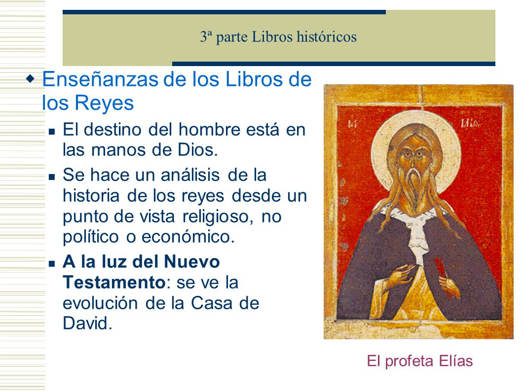 Enseñanzas de los Libros de los Reyes El destino del hombre está en las manos de Dios.