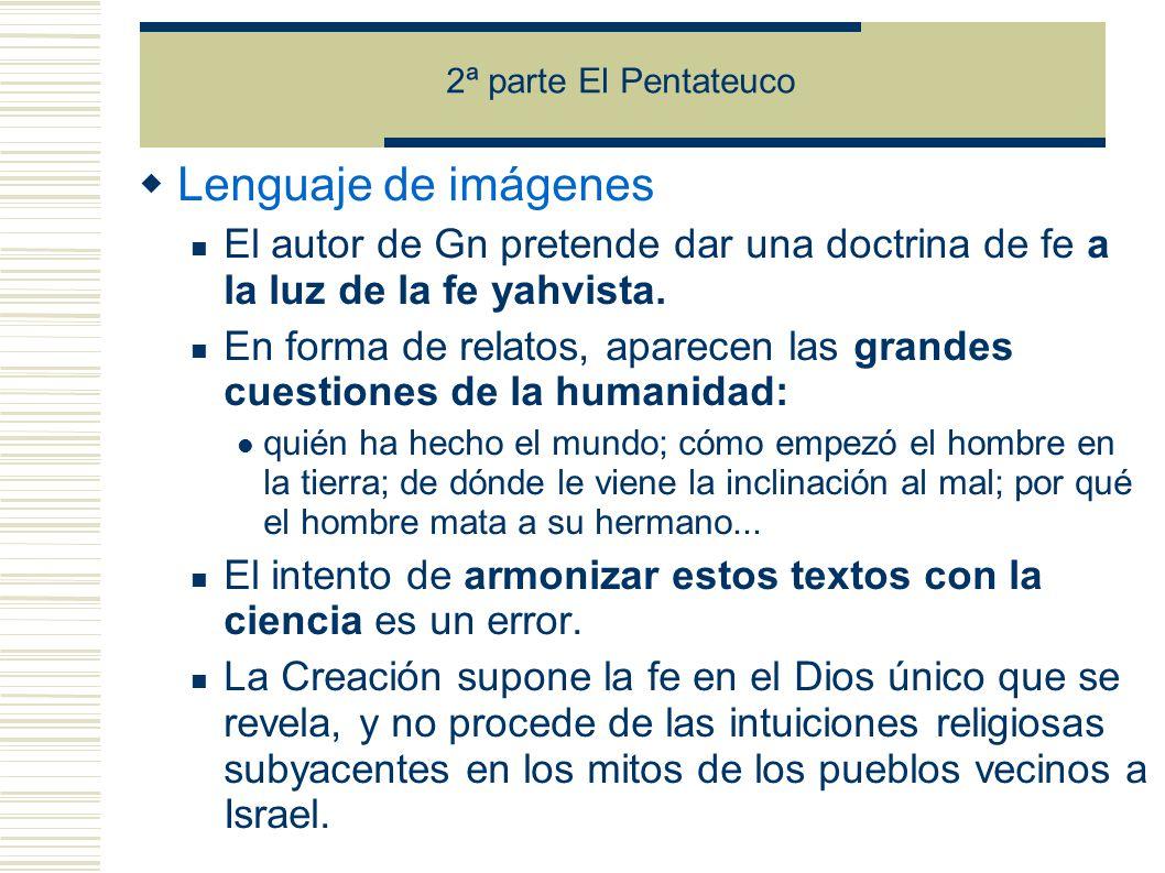 2ª parte El Pentateuco Pecado y caída Una armonía que se rompe.