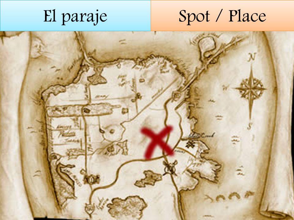 El paraje Spot / Place