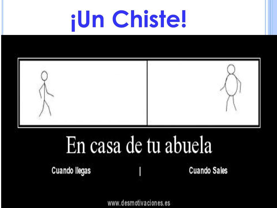 ¡Un Chiste!