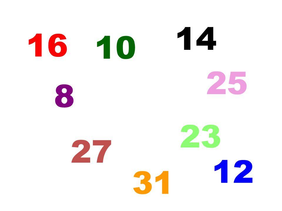 16 10 14 5 31 25 12 8 27 23