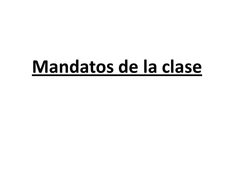 Mandatos de la clase