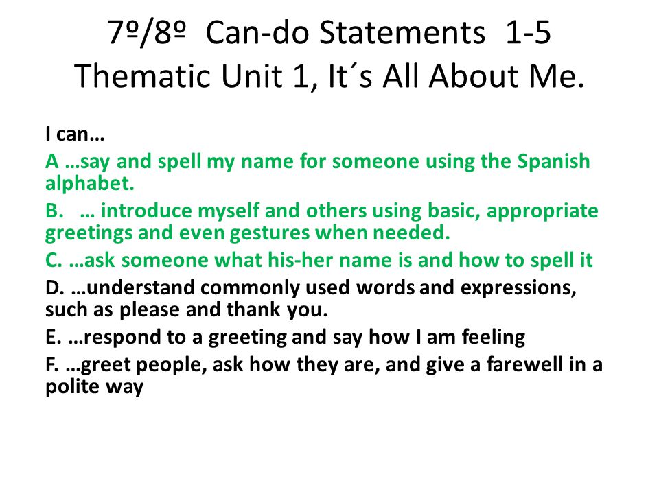 7º/8º Can-do Statements 1-5 Thematic Unit 1, It´s All About Me.