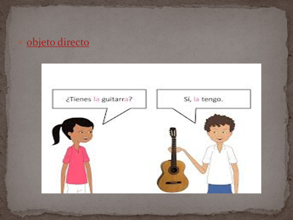Spanish works the same way. The direct object pronouns are: