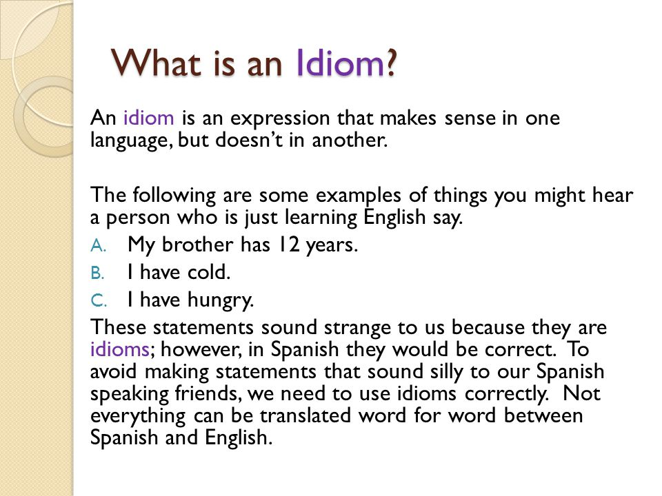What is an Idiom.