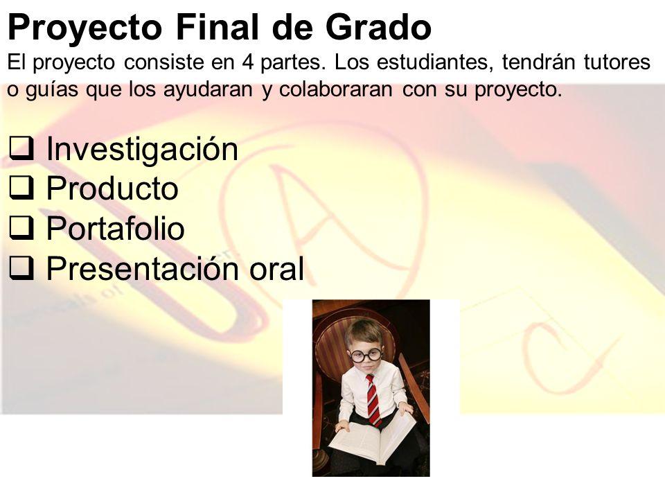 Proyecto Final de Grado El proyecto consiste en 4 partes.