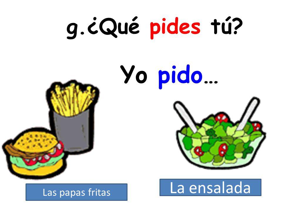 Marisa _______ las papas fritas. sirve