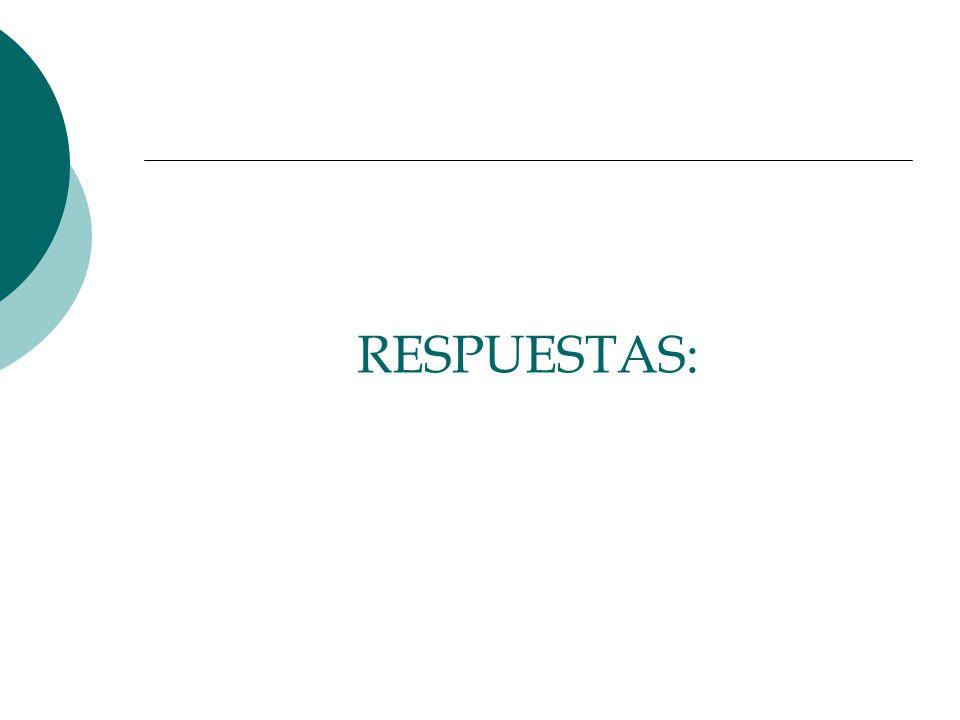RESPUESTAS: