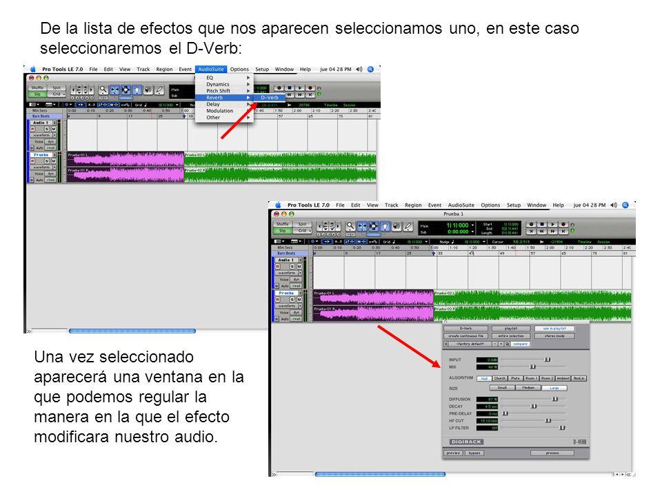 De la lista de efectos que nos aparecen seleccionamos uno, en este caso seleccionaremos el D-Verb: Una vez seleccionado aparecerá una ventana en la que podemos regular la manera en la que el efecto modificara nuestro audio.