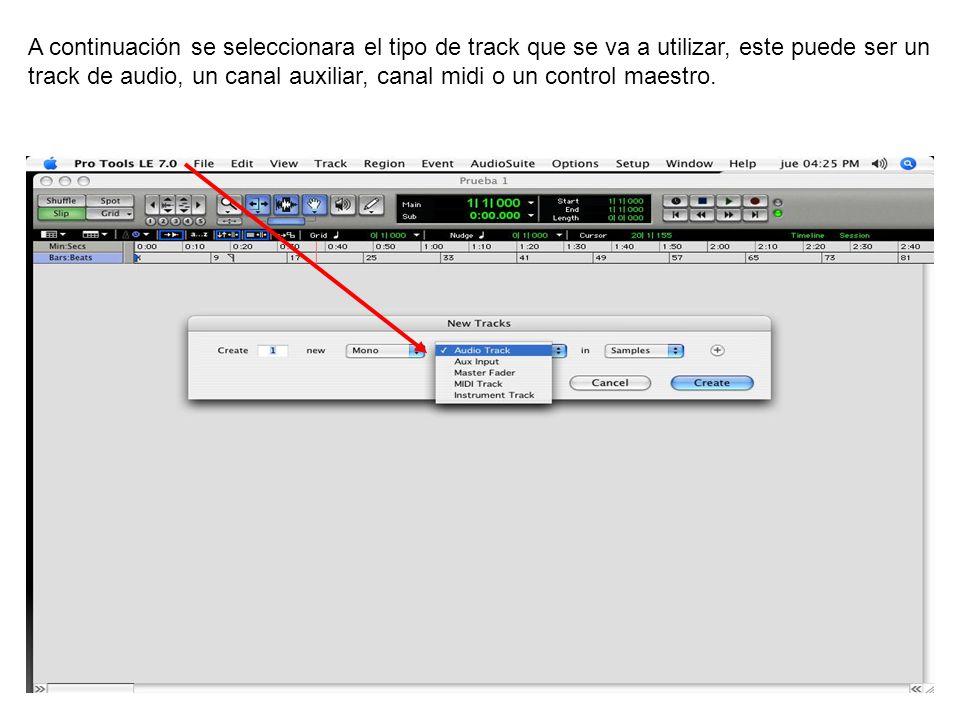 A continuación se seleccionara el tipo de track que se va a utilizar, este puede ser un track de audio, un canal auxiliar, canal midi o un control mae