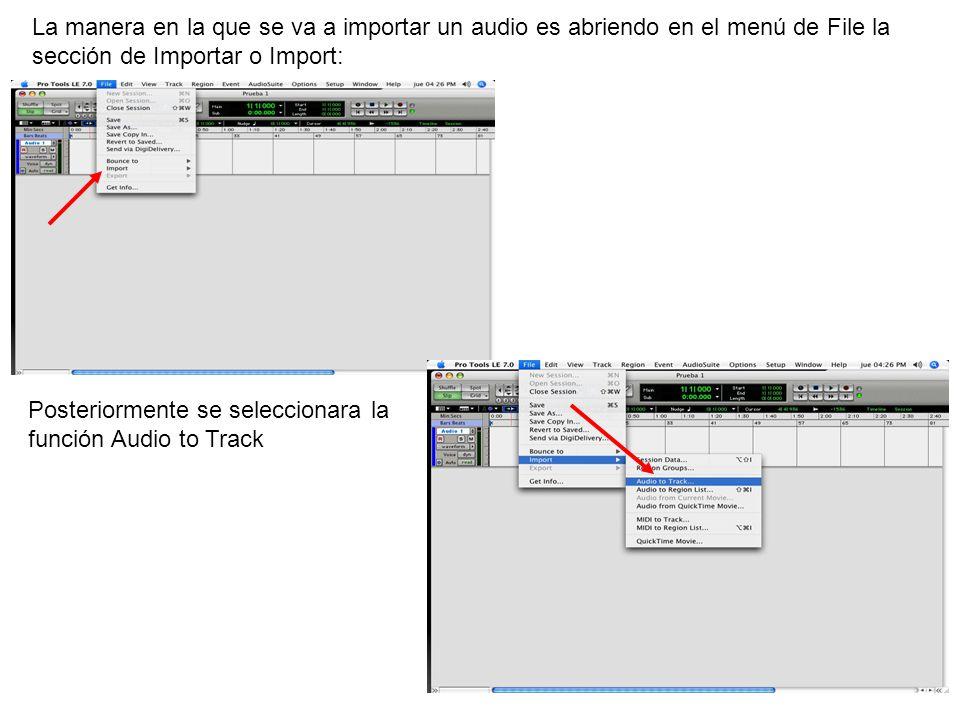 La manera en la que se va a importar un audio es abriendo en el menú de File la sección de Importar o Import: Posteriormente se seleccionara la funció
