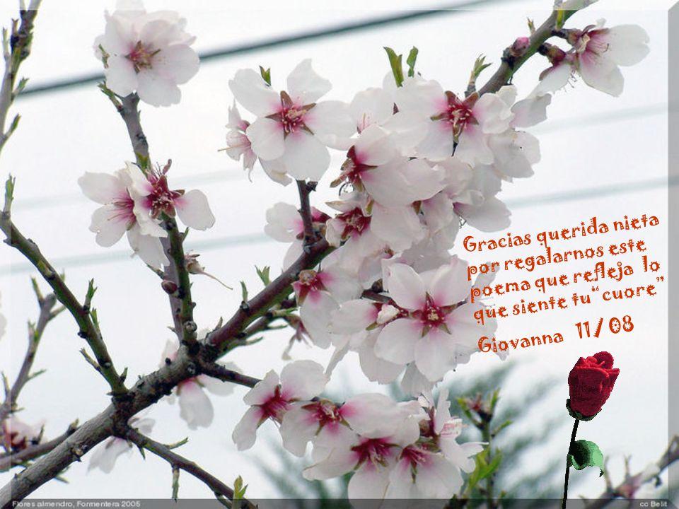 Gracias querida nieta por regalarnos este poema que refleja lo que siente tucuore Giovanna 11/ 08