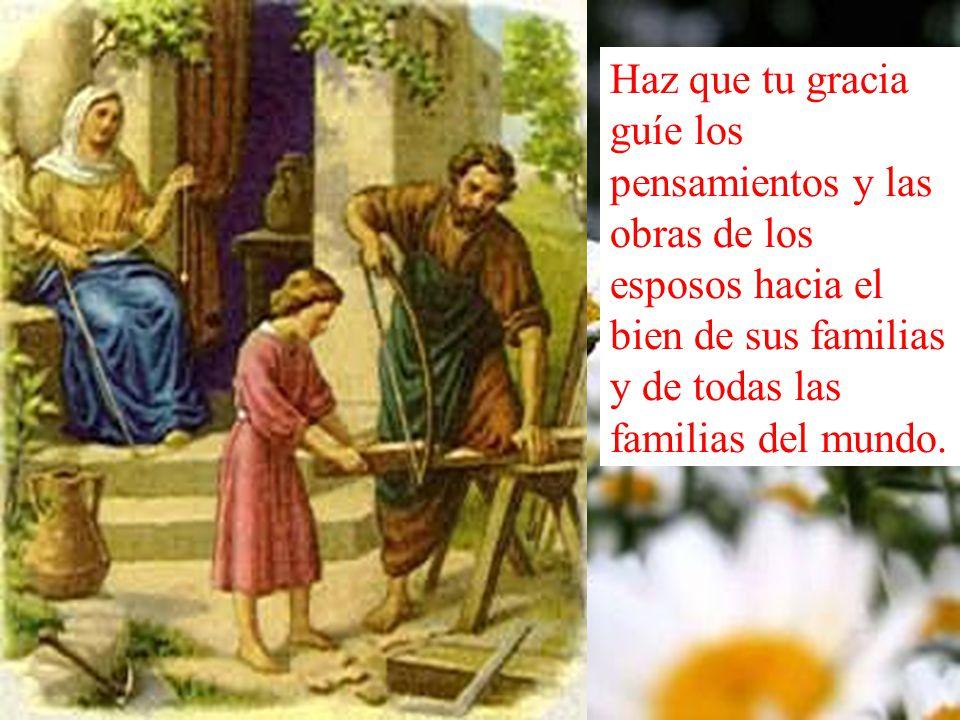 Haz que cada familia humana sobre la tierra se convierta, por medio de tu Hijo, Jesucristo, nacido de mujer y del Espíritu Santo, y fuente de caridad