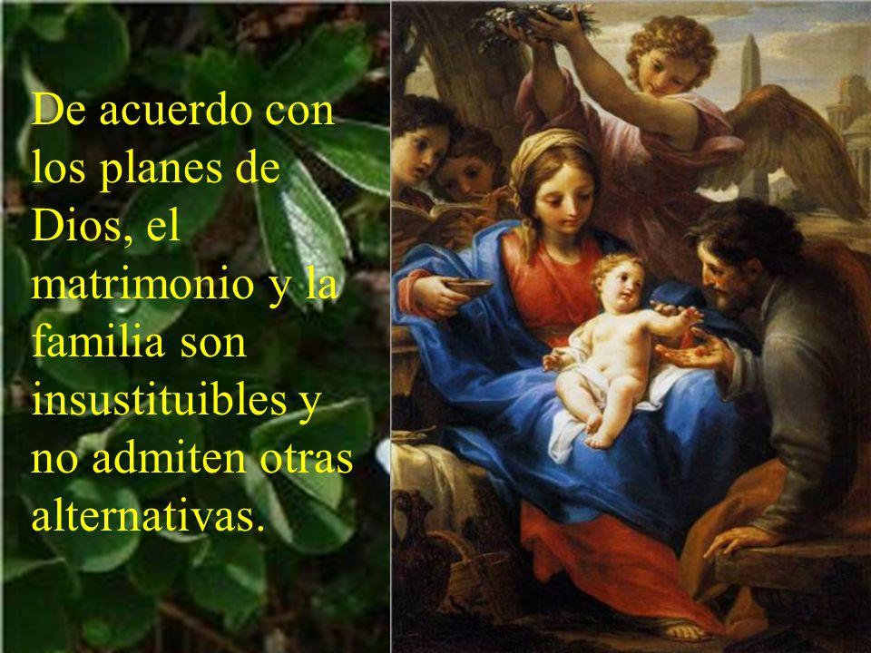 El matrimonio, basado en un amor exclusivo y definitivo se convierte en el icono de la relación de Dios con su pueblo.