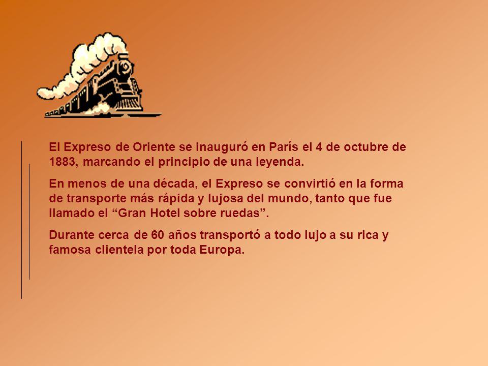 El Expreso de Oriente se inauguró en París el 4 de octubre de 1883, marcando el principio de una leyenda.