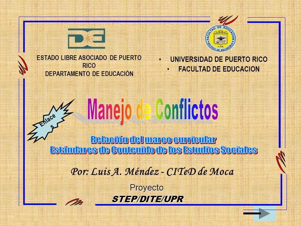 Por: Luis A. Méndez - CITeD de Moca ESTADO LIBRE ASOCIADO DE PUERTO RICO DEPARTAMENTO DE EDUCACIÓN Proyecto STEP/DITE/UPR UNIVERSIDAD DE PUERTO RICO F