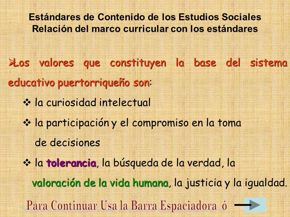 Los valores que constituyen la base del sistema educativo puertorriqueño son Los valores que constituyen la base del sistema educativo puertorriqueño