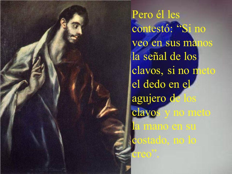 Tomás, uno de los Doce, llamado el Mellizo, no estaba con ellos cuando vino Jesús. Y los otros discípulos le decían: ·Hemos visto al Señor.