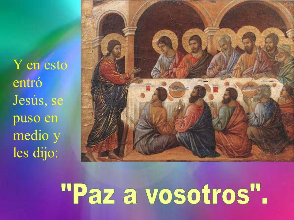 Al atardecer de aquel día, el primero de la semana, estaban los discípulos en una casa, con las puertas cerradas por miedo a los judíos.