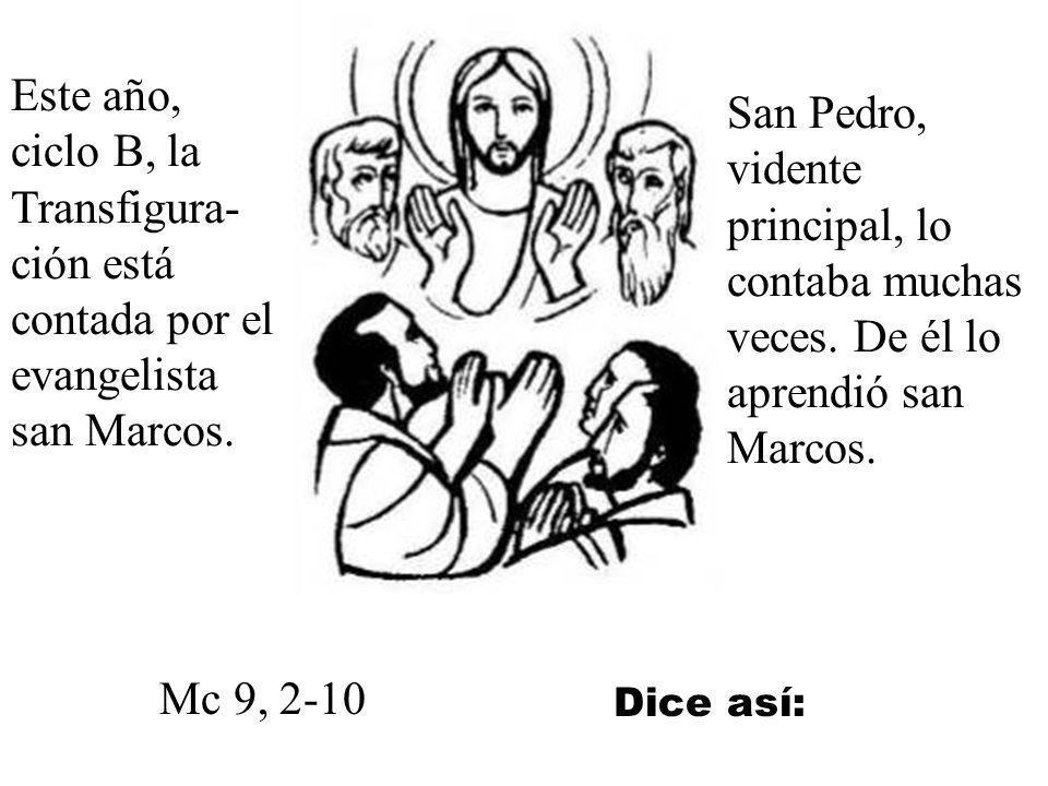 Entonces Jesús pensó explicárselo mejor a los tres discípulos un poco más aventajados y más dispuestos a su amor. Dicen algunos que, quizá Jesús no se