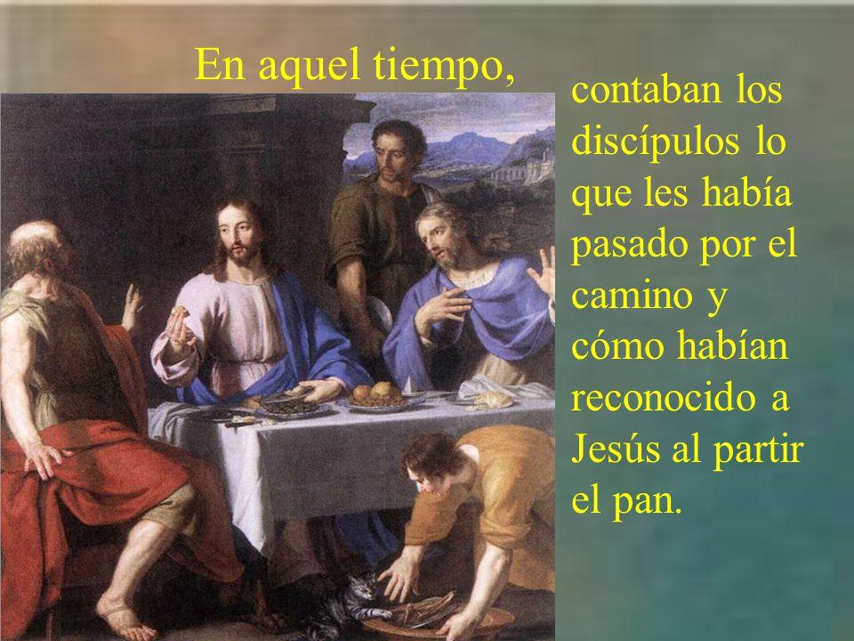 Hoy lo narra el evangelista san Lucas. Jesús se presenta y come con ellos. Lc 24,35-48 Dice así: