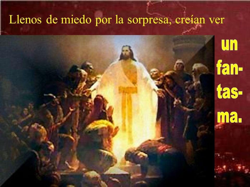 Esta- ban ha- blan- do de estas cosas, cuando se presenta Jesús en medio de ellos y les dice: Paz a vosotros.