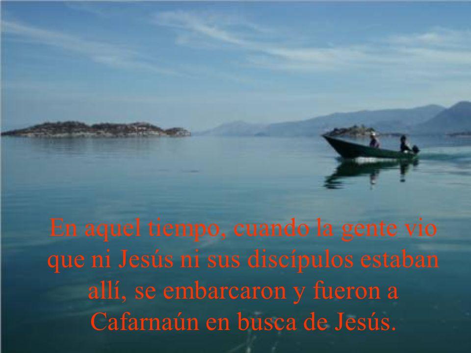 Hoy, según el evangelio de san Juan, veremos la primera parte de esta proclamación de la Eucaristía. Jn 6, 24-35 Dice así: