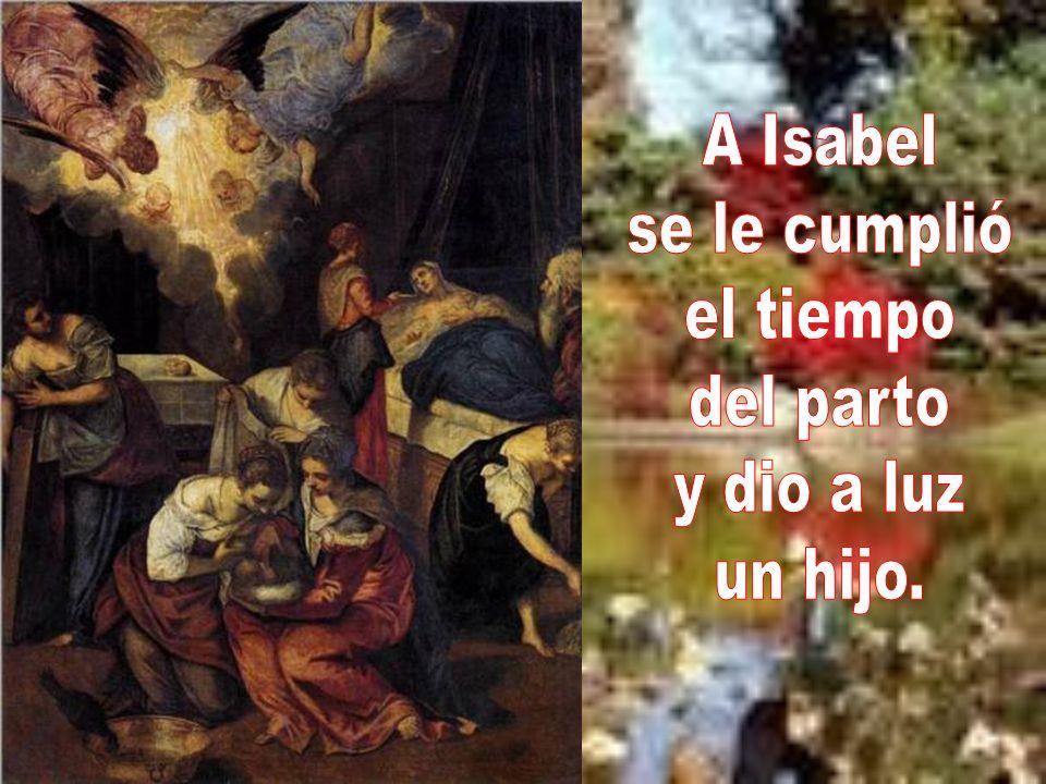 Y llegó el momento del nacimiento. Nos lo narra hoy el mismo evangelio. Lc 1,57-68.80 Dice así: