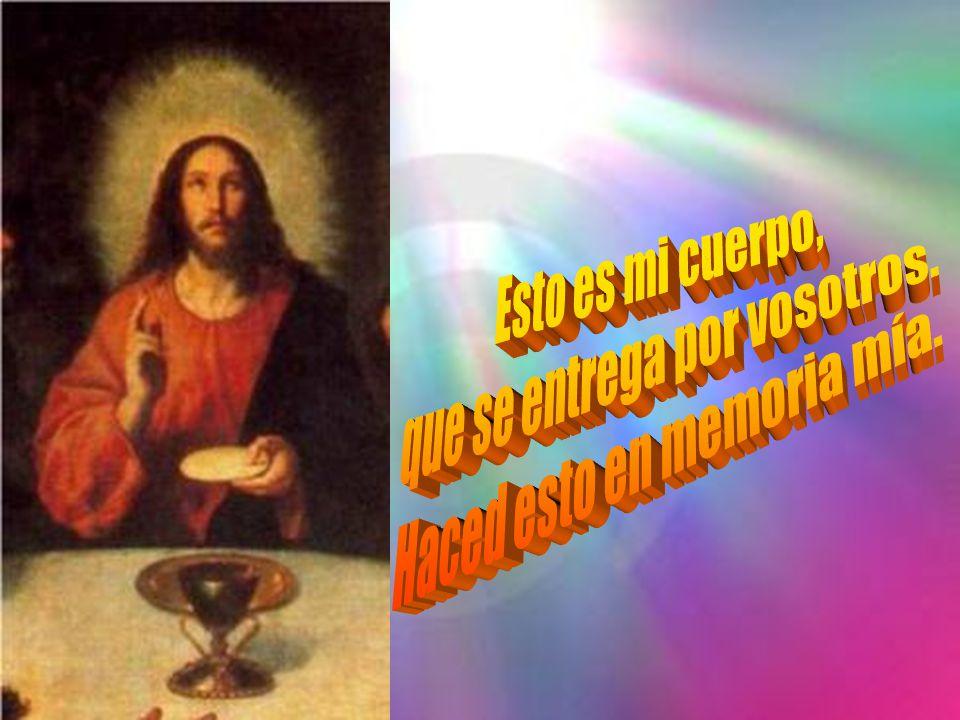 Que el Señor Jesús, en la noche en que iban a entregarlo, tomó pan y, pronunciando la acción de gracias, lo partió y dijo: