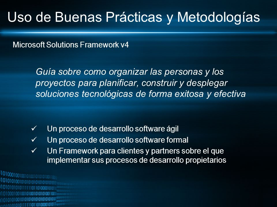 Uso de Buenas Prácticas y Metodologías Guía sobre como organizar las personas y los proyectos para planificar, construir y desplegar soluciones tecnol