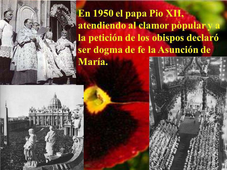 La Asunción de María al cielo, aunque no está en el N. Testamento, sí lo estaba desde muy antiguo en el ambiente cristiano. Por eso se erigieron mucha