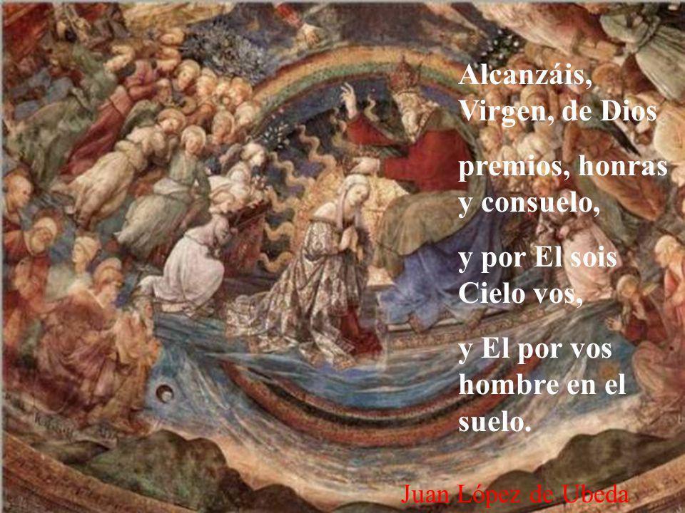 El Padre os da la corona, El Hijo su diestra mano, y la Tercera Persona Os da su amor soberano.