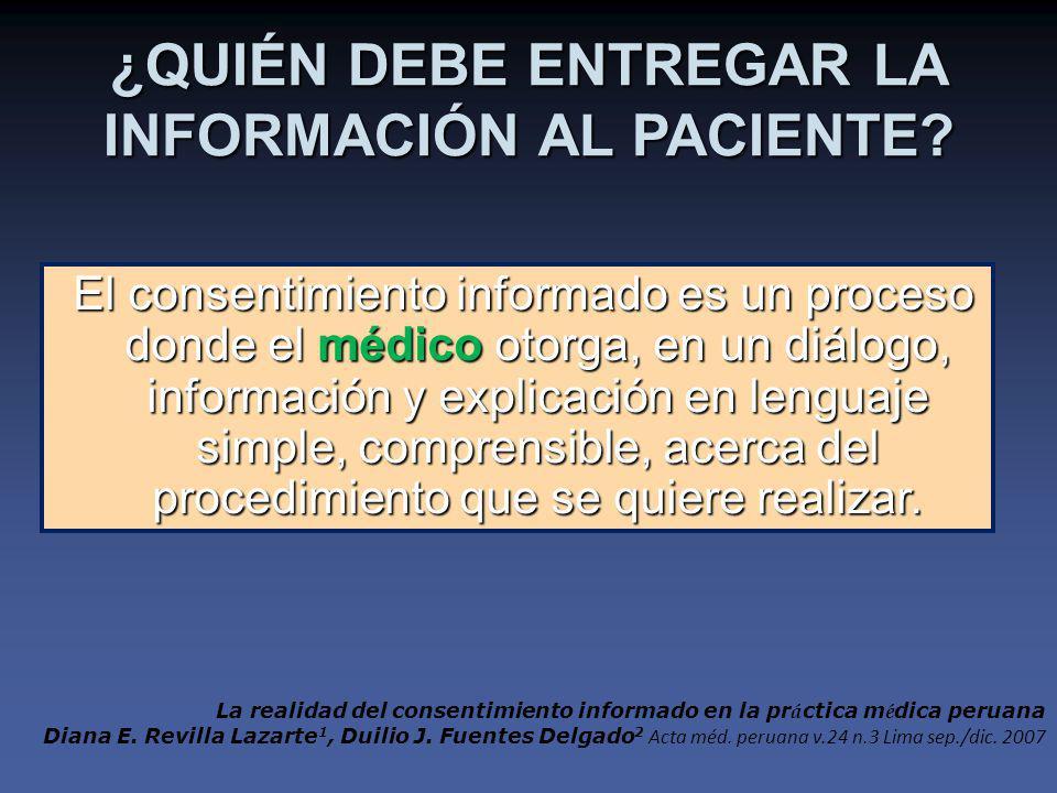 El consentimiento informado es un proceso donde el médico otorga, en un diálogo, información y explicación en lenguaje simple, comprensible, acerca del procedimiento que se quiere realizar.